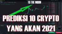 Prediksi 10 Crypto Yang Akan Naik 2021